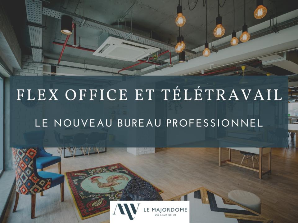 flex office et télétravail